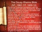the douay rheims bible nt 1582 ot 1609 10