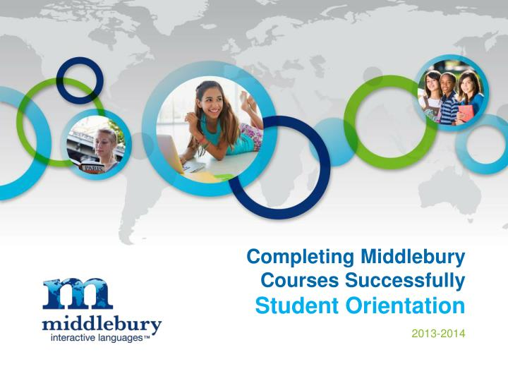completing middlebury courses successfully student orientation