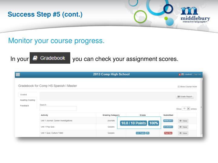 Success Step #5 (cont.)