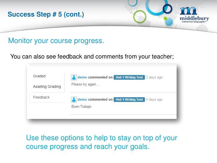 Success Step # 5 (cont.)