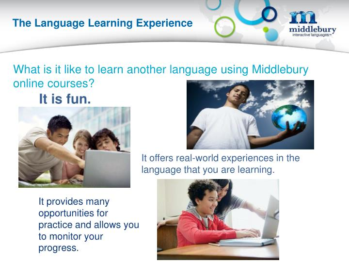 The Language Learning Experience