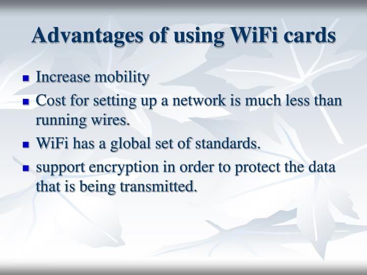 Advantages of using WiFi cards