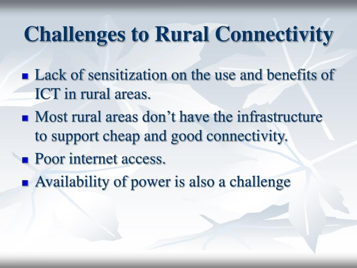 Challenges to rural connectivity