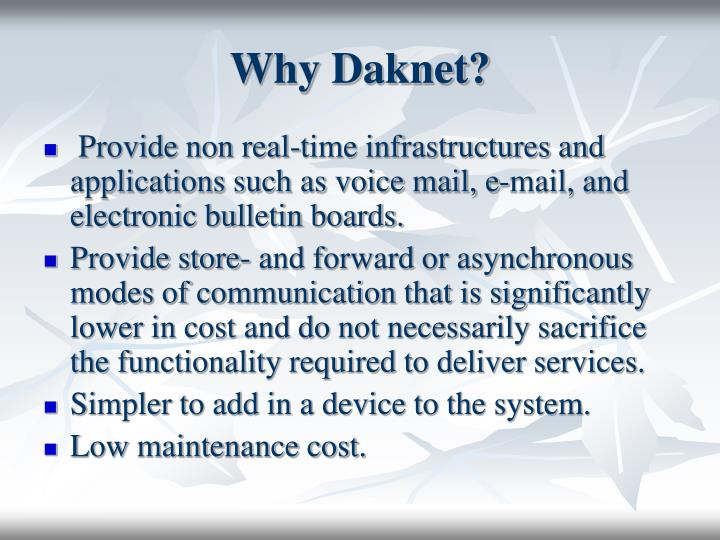 Why Daknet?
