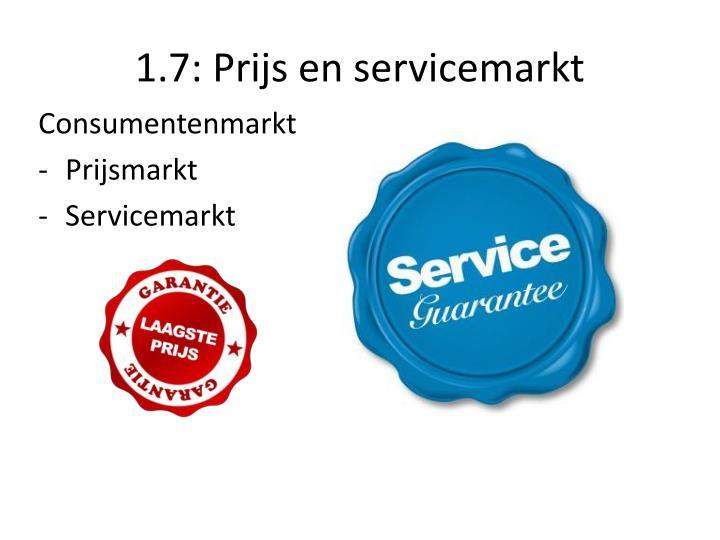 1.7: Prijs en servicemarkt