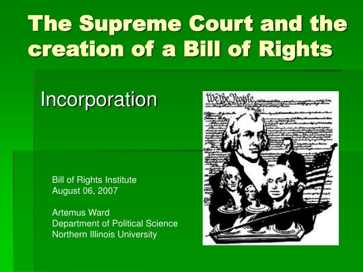 The supreme court and the creation of a bill of rights