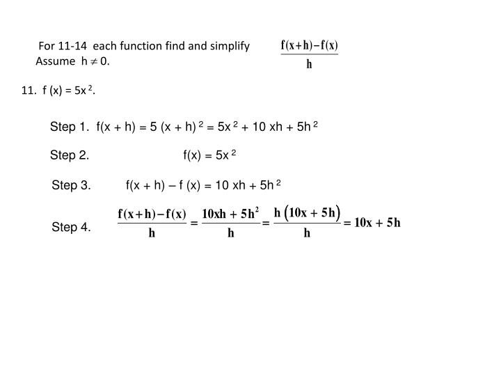 For 11-14  each function find and simplify