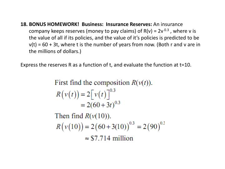 18. BONUS HOMEWORK!  Business:  Insurance Reserves: