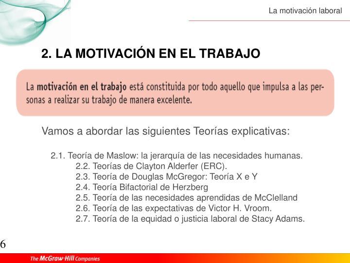2. LA MOTIVACIÓN EN EL TRABAJO