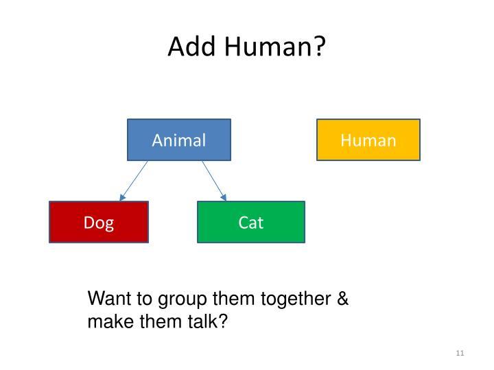 Add Human?