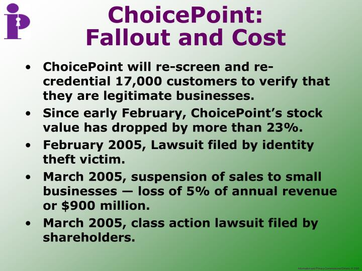 ChoicePoint will re-screen and re-credential 17,000 customers to verify that they are legitimate businesses.
