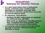choicepoint gateway for identity thieves