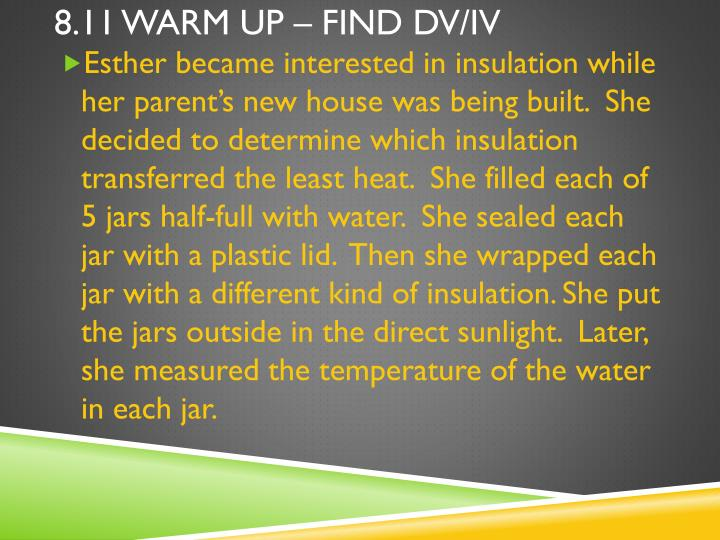 8 11 warm up find dv iv