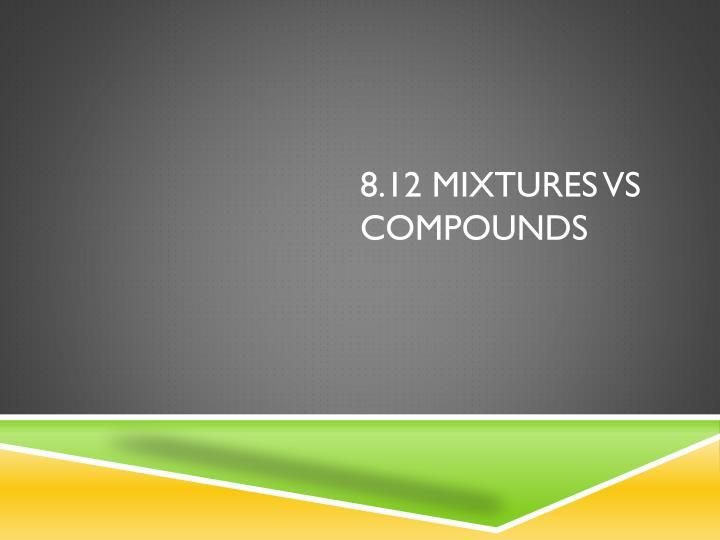 8.12 Mixtures