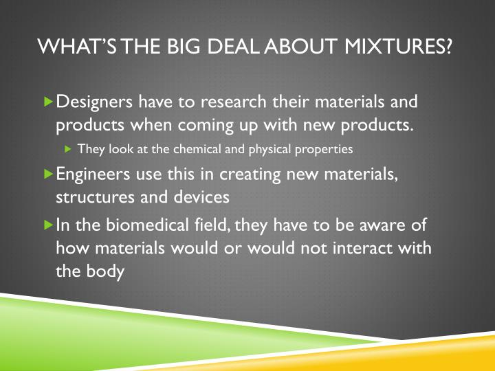 What's the big deal about mixtures?