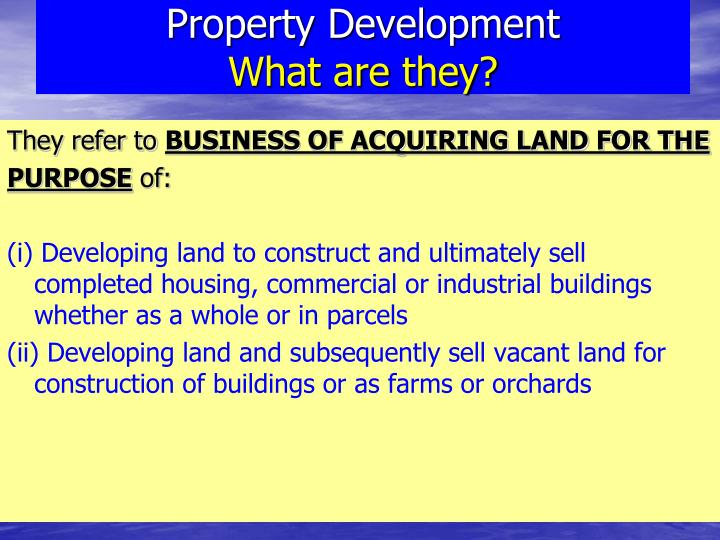 Property development what are they