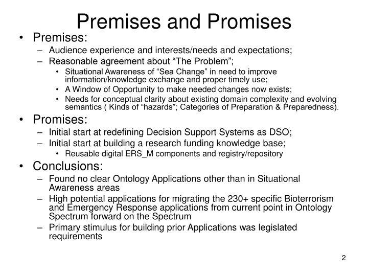 Premises and Promises
