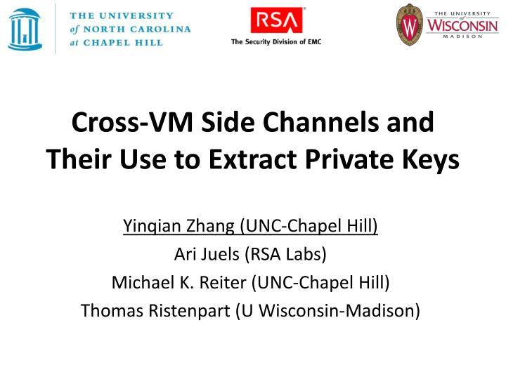 Cross vm side channels and their use to extract private keys