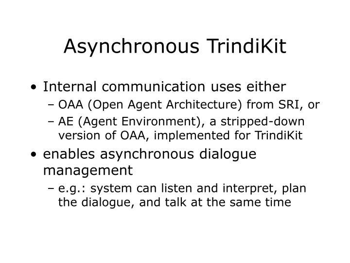 Asynchronous TrindiKit