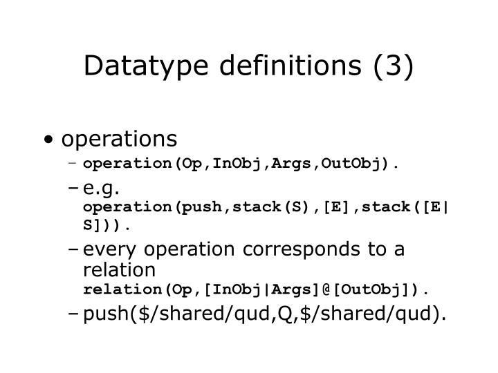 Datatype definitions (3)