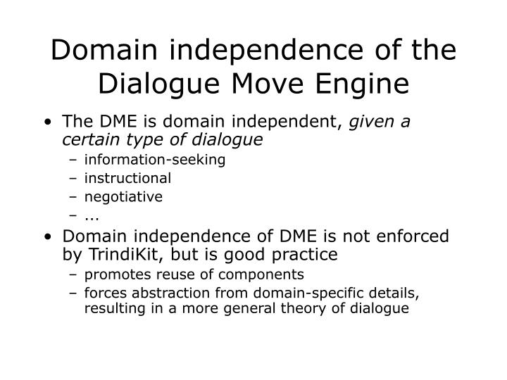 Domain independence of the Dialogue Move Engine