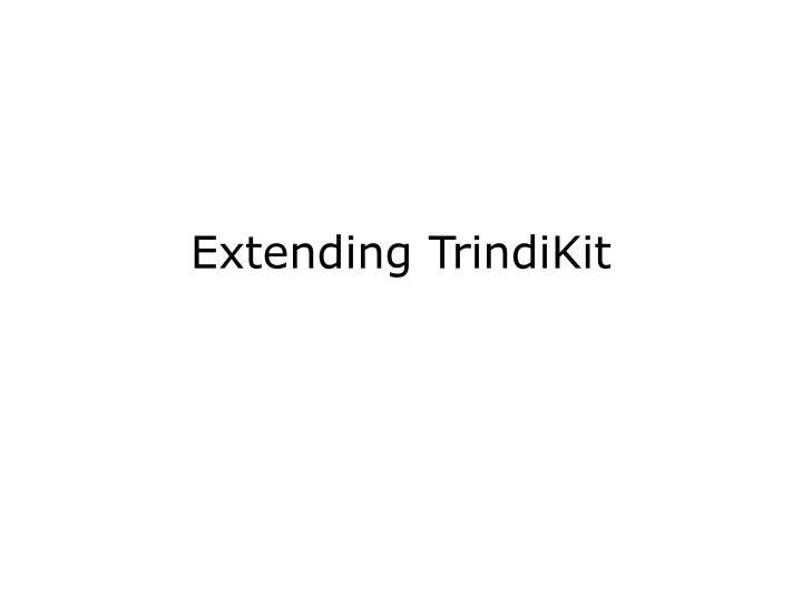 Extending TrindiKit