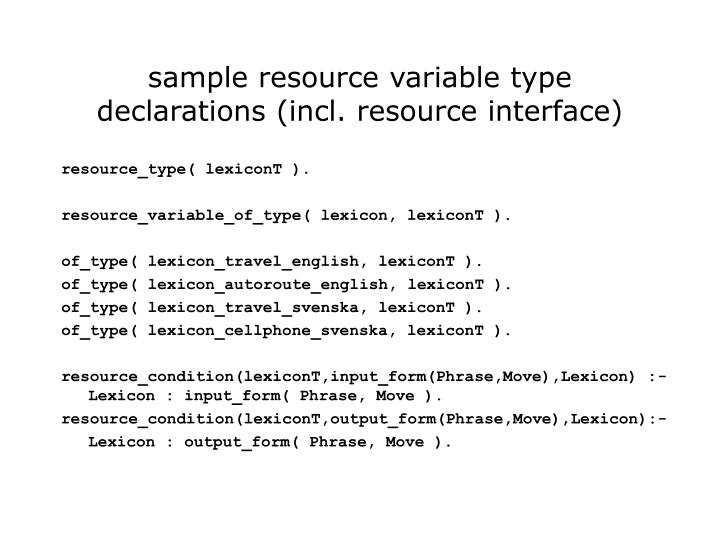 sample resource variable type declarations (incl. resource interface)