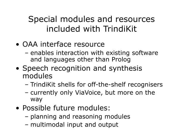 Special modules and resources included with TrindiKit