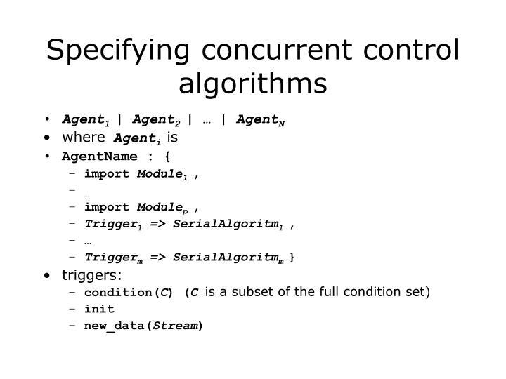 Specifying concurrent control algorithms