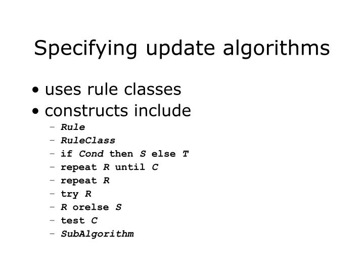 Specifying update algorithms