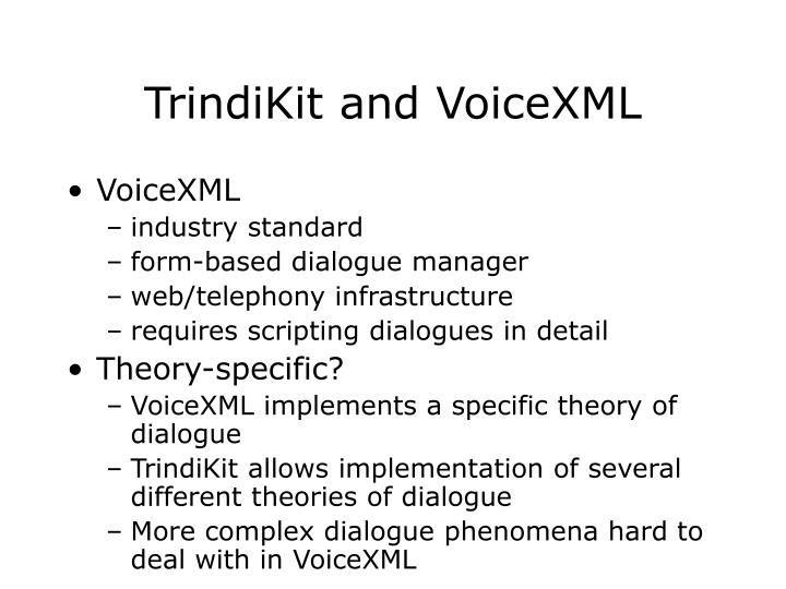 TrindiKit and VoiceXML