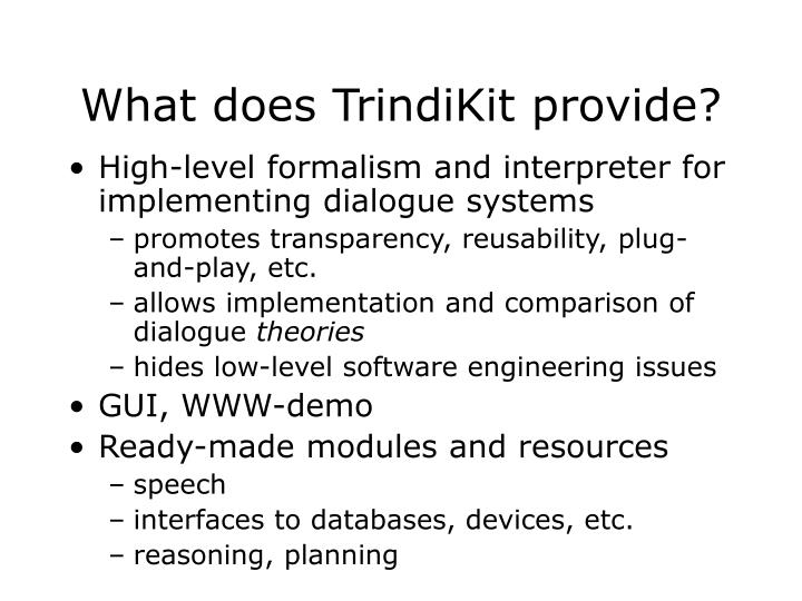 What does TrindiKit provide?