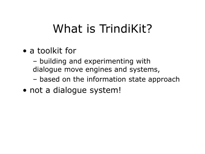What is TrindiKit?