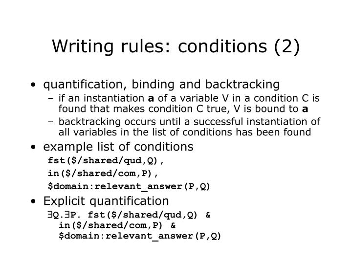 Writing rules: conditions (2)