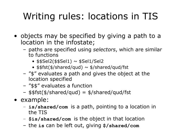 Writing rules: locations in TIS