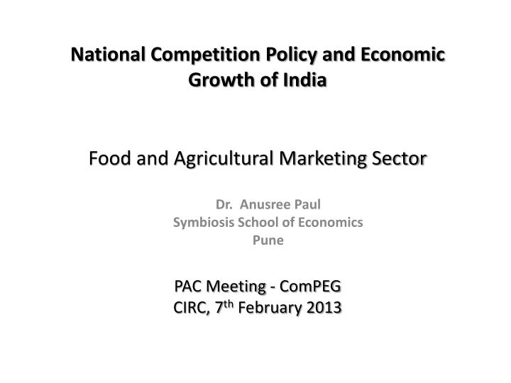 National Competition Policy and Economic Growth of India