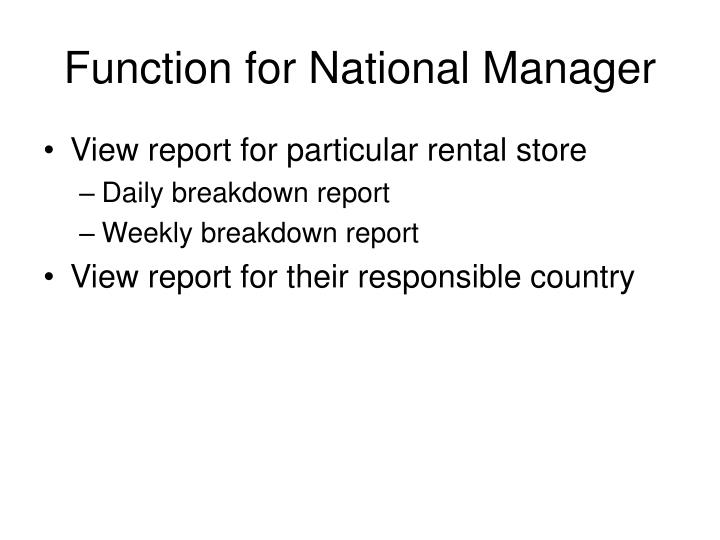 Function for National Manager