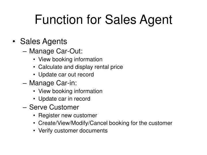 Function for sales agent