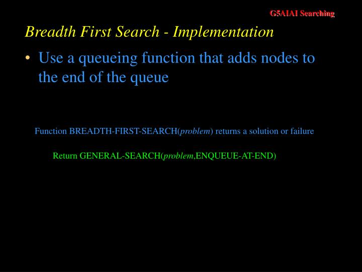Breadth First Search - Implementation