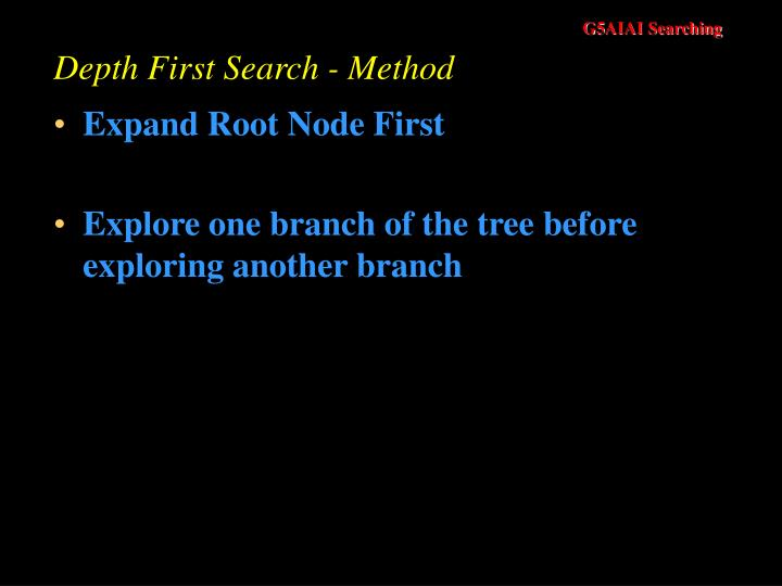 Depth First Search - Method