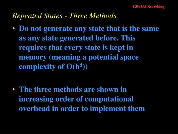 Repeated States - Three Methods