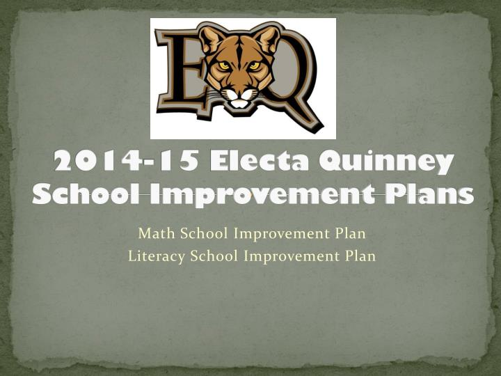 2014 15 electa quinney school improvement plans