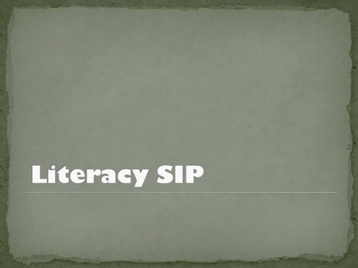 Literacy SIP