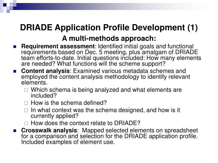 DRIADE Application Profile Development (1)
