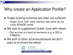 why create an application profile