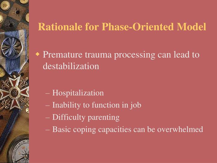Rationale for Phase-Oriented Model
