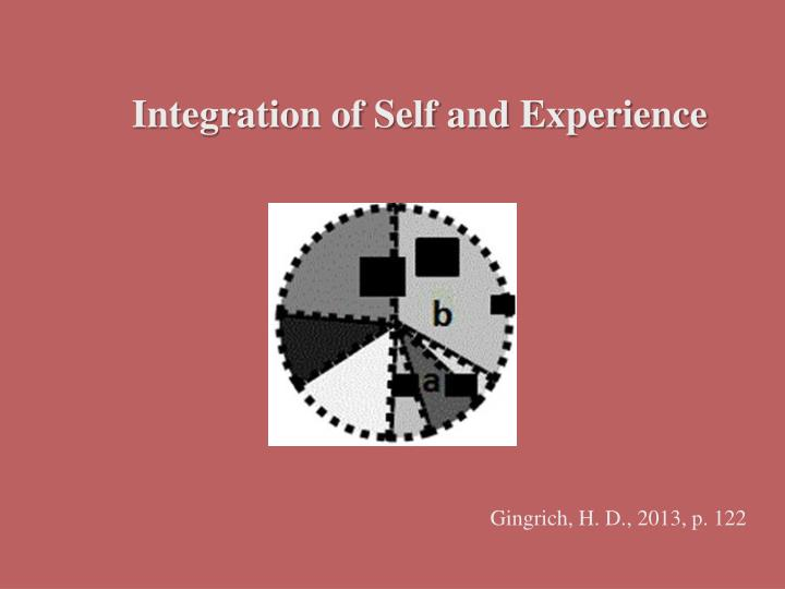 Integration of Self and Experience