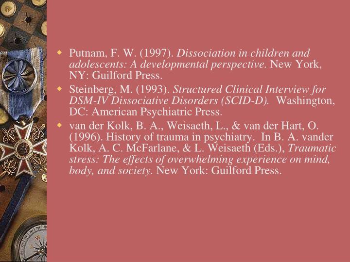 Putnam, F. W. (1997).
