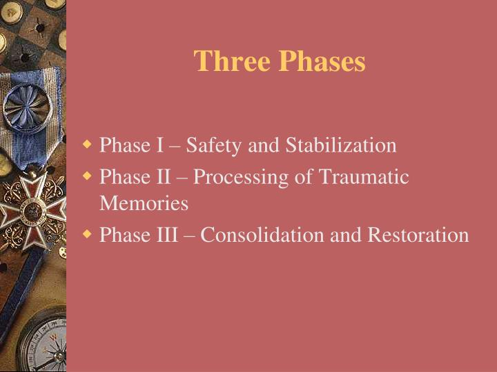 Three Phases