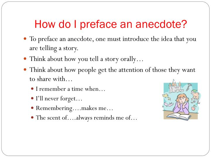 How do I preface an anecdote?